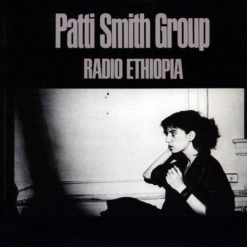 Patti Smith Group – Radio Ethiopia (1976)