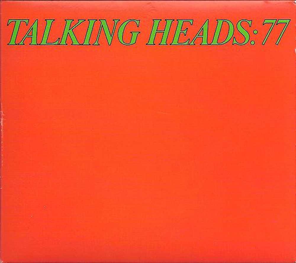 Talking Heads – 77 (1977)