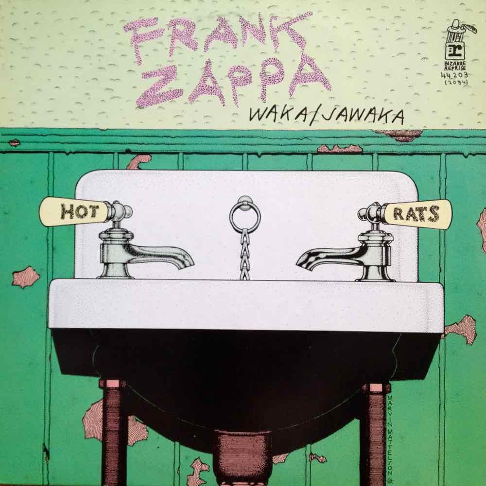 Frank Zappa – Waka/Jawaka (1972)