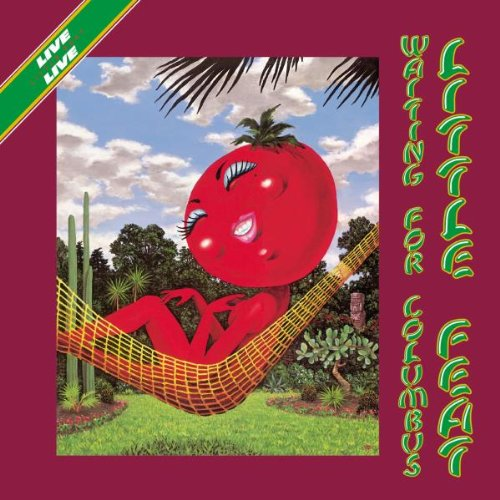 Little Feat – Waiting For Columbus
