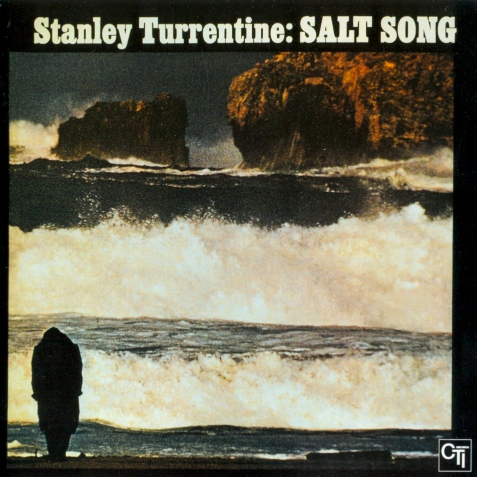 Stanley Turrentine – Salt Song
