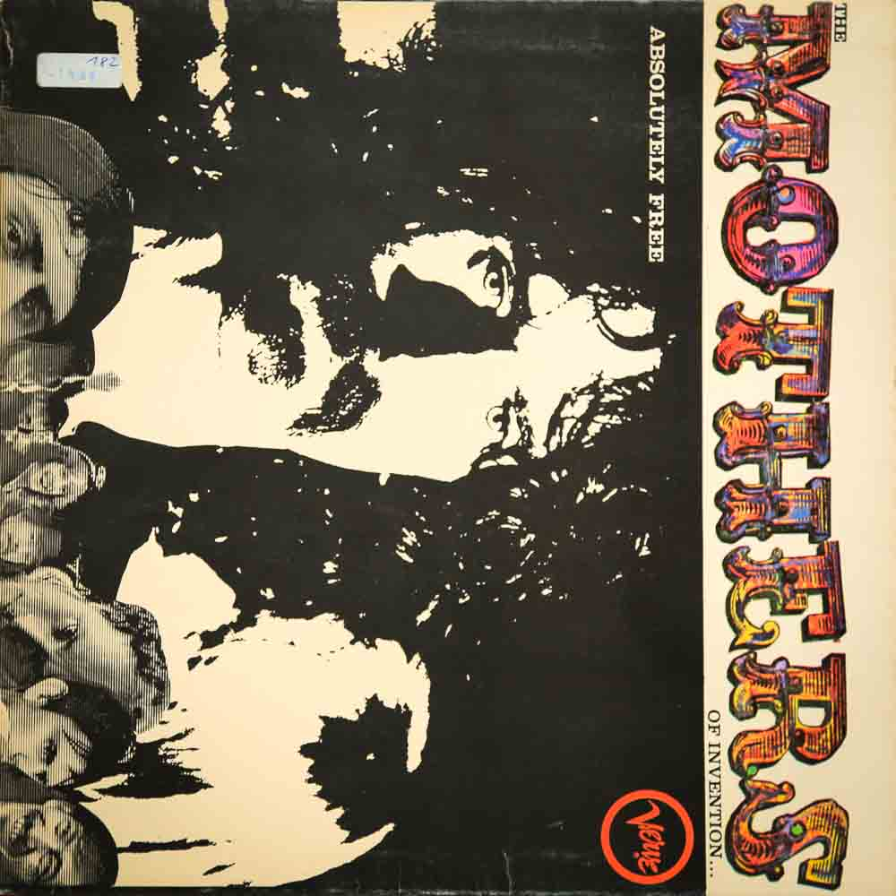 The Mothers Of Invention – Absolutely Free (1967)