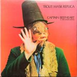 Captain Beefheart - Trout Mask Replica Cover