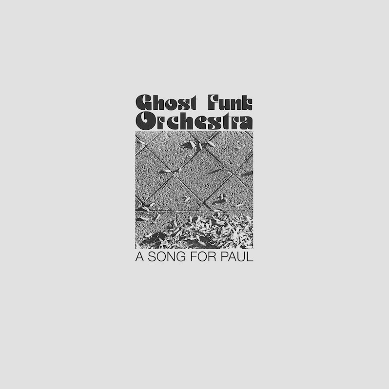 Cover Ghost Funk Orchestra - Song For Paul